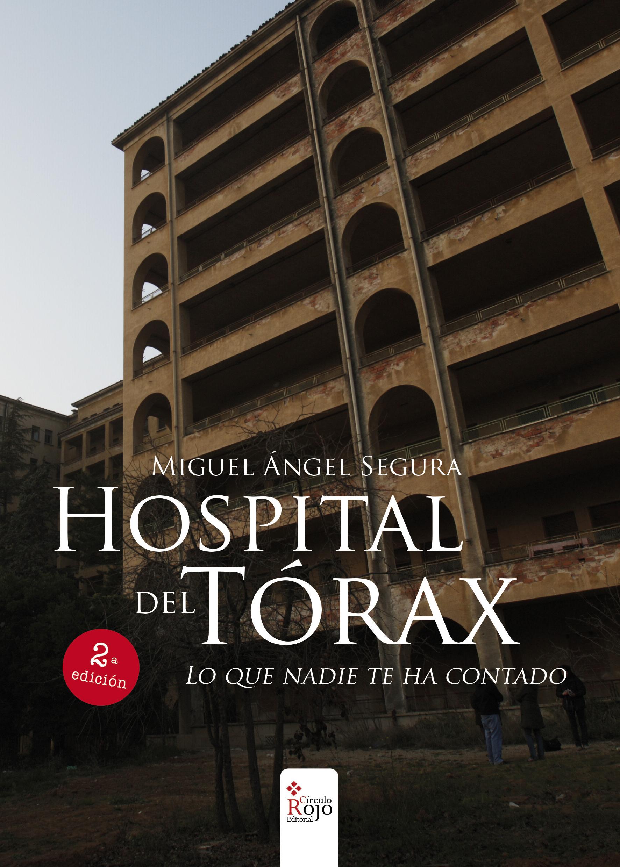 HOSPITAL DEL TORAX - LO QUE NADIE TE HA CONTAD...