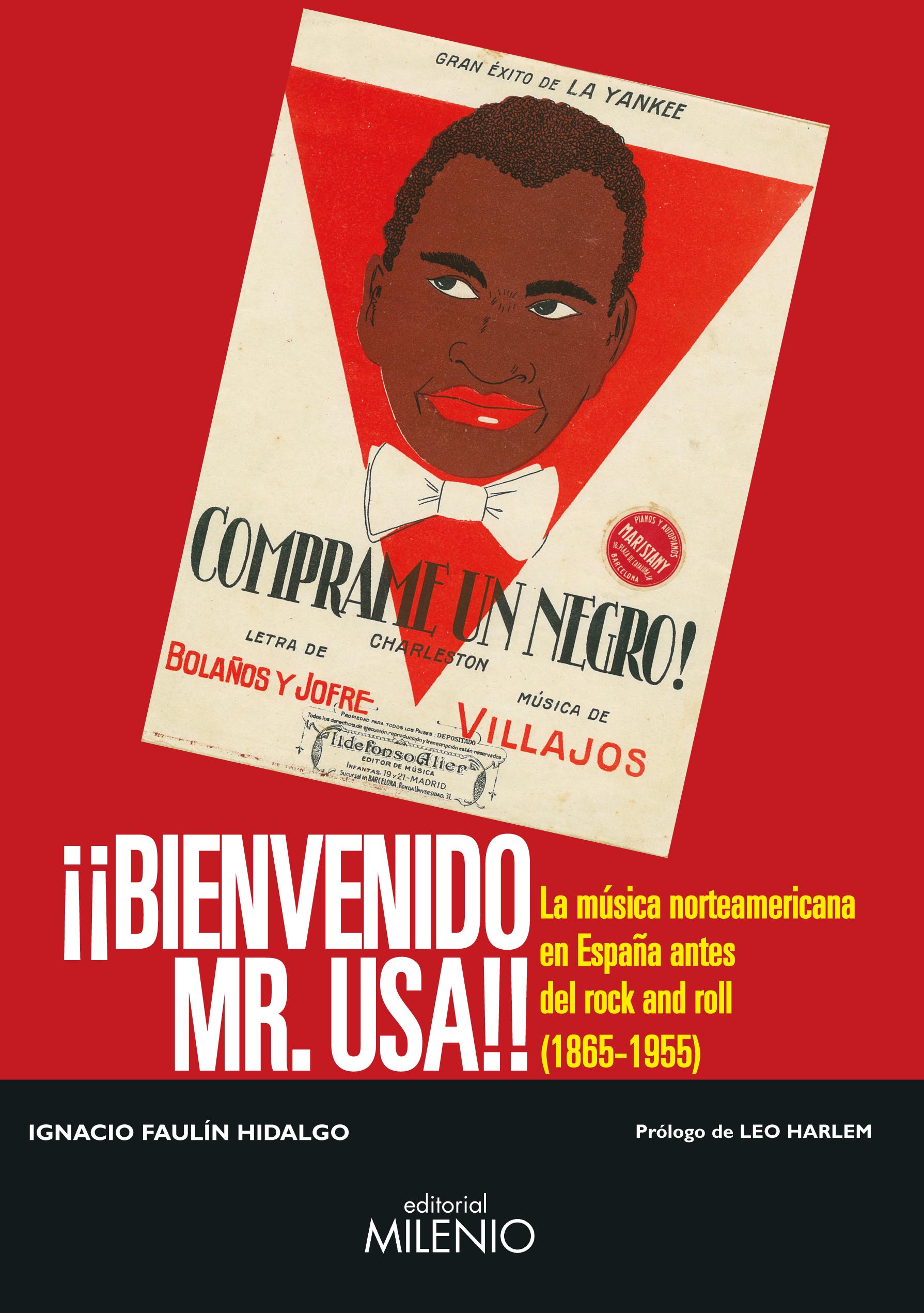 BIENVENIDO MR. USA: LA MUSICA NORTEAMERICANA E...